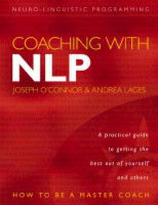 Cover of Coaching with NLP - Joseph O'Connor - 9780007151226