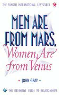 Cover of Men Are From Mars, Women Are From Venus - John Gray - 9780007152599
