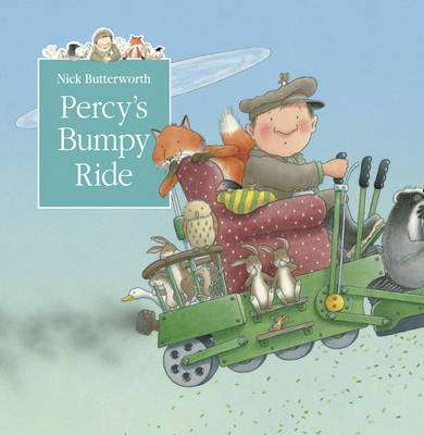 Cover of PERCY'S BUMPY RIDE PICTURE BOOK - Nick Butterworth - 9780007155149