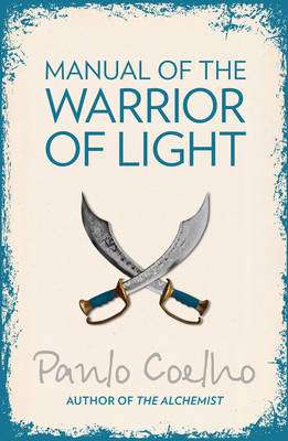 Cover of Manual Of The Warrior Of Light - Paulo Coelho - 9780007156320