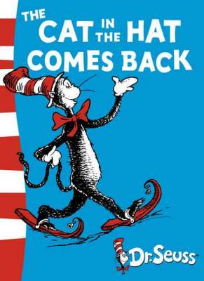 Cover of The Cat in the Hat Comes Back - Dr. Seuss - 9780007158454