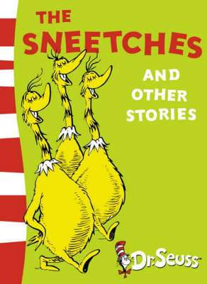 Cover of Sneetches and Other Stories - Dr. Seuss - 9780007158508