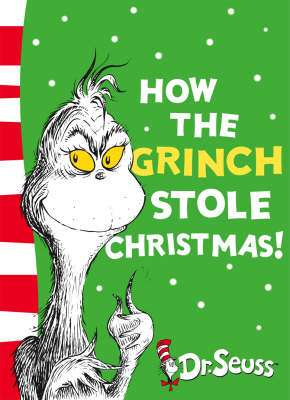 Cover of How the Grinch Stole Christmas - Dr. Seuss - 9780007170241