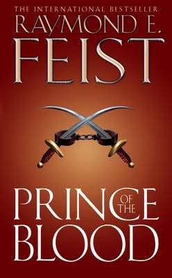 Cover of PRINCE OF THE BLOOD - Raymond E. Feist - 9780007176168
