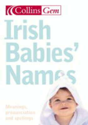 Cover of Irish Babies Names - Collins - 9780007176175