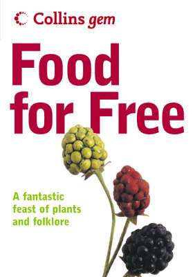 Cover of FOOD FOR FREE - COLLINS GEM - Richard Mabey - 9780007183036