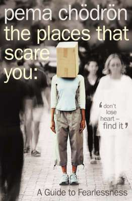 Cover of Places that Scare You - Pema Chodron - 9780007183500