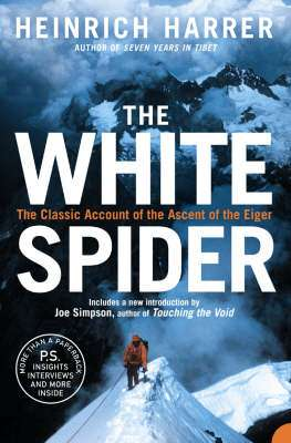 Cover of THE WHITE SPIDER - Heinrich Harrer - 9780007197842