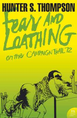 Cover of Fear and Loathing on the Campaign Trail '72 - Hunter S. Thompson - 9780007204489