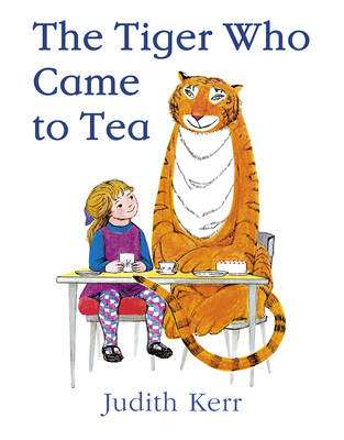 Cover of The Tiger Who Came to Tea - Judith Kerr - 9780007215997