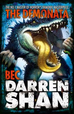 Cover of Demonata Book 4: Bec - Darren Shan - 9780007231393