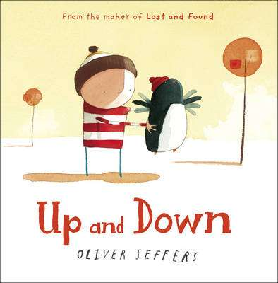 Cover of Up and Down - Oliver Jeffers - 9780007263851