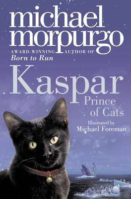 Cover of Kaspar Prince of Cats - Michael Morpurgo - 9780007267002