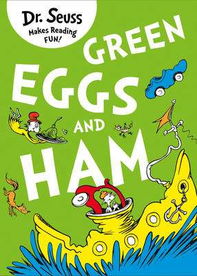 Cover of Green Eggs and Ham - Dr. Seuss - 9780007355914
