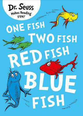 Cover of One Fish, Two Fish, Red Fish, Blue Fish - Dr. Seuss - 9780007425617