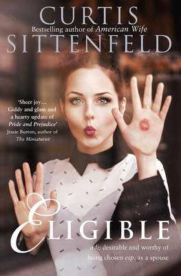 Cover of Eligible - Curtis Sittenfeld - 9780007486311