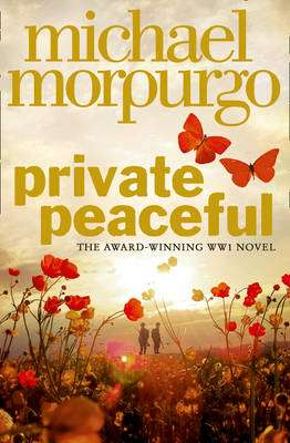 Cover of Private Peaceful - Michael Morpurgo - 9780007486441