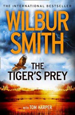 Cover of The Tiger's Prey - Wilbur A. Smith - 9780007535941