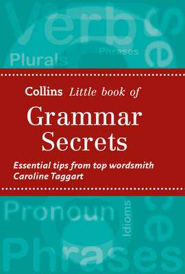 Cover of Collins Little Books - Grammar Secrets - Caroline Taggart - 9780007591305