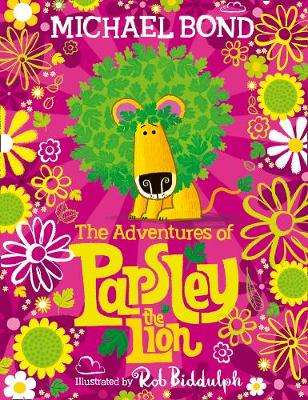 Cover of Adventures of Parsley the Lion - Michael Bond - 9780007982974