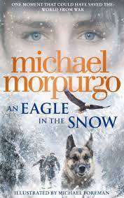 Cover of An Eagle in the Snow - Michael Morpurgo - 9780008134174