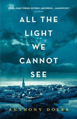 Cover of All the Light We Cannot See - Anthony Doerr - 9780008138301