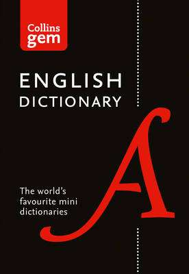 Cover of Collins Gem English Dictionary 17th edition - Collins Dictionaries - 9780008141677