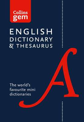 Cover of Collins Gem English Dictionary and Thesaurus 6th edition - Collins Dictionaries - 9780008141714