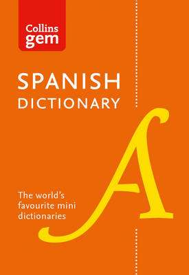 Cover of Collins Spanish Dictionary Gem Edition - Collins Dictionaries - 9780008141844