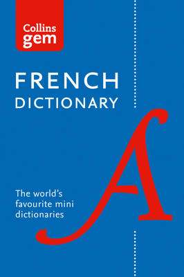 Cover of Collins Gem French Dictionary - Collins Dictionaries - 9780008141875