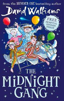 Cover of The Midnight Gang - David Walliams - 9780008164621