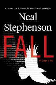 Cover of Fall or, Dodge in Hell - Neal Stephenson - 9780008168858