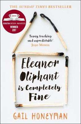 Cover of Eleanor Oliphant is Completely Fine - Gail Honeyman - 9780008172145