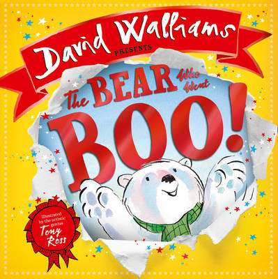 Cover of The Bear Who Went Boo! - David Walliams - 9780008174897