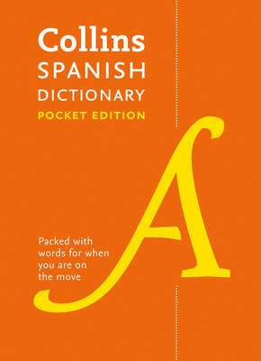 Cover of COLLINS SPANISH DICTIONARY POCKET EDITION: 40,000 WORDS AND PHRASES IN A PORTABL - Collins Dictionaries - 9780008183653