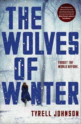 Cover of Wolves of Winter - Tyrell Johnson - 9780008210137