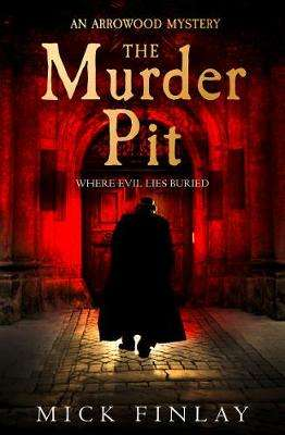 Cover of Murder Pit - Mick Finlay - 9780008214791
