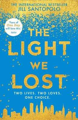 Cover of The Light We Lost - Jill Santopolo - 9780008224608