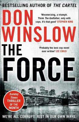 Cover of The Force - Don Winslow - 9780008227524
