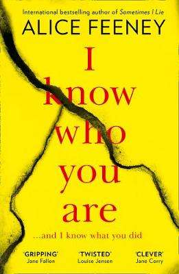 Cover of I Know Who You Are - Alice Feeney - 9780008236076