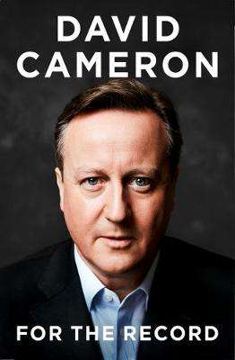 Cover of FOR THE RECORD - David Cameron - 9780008239282