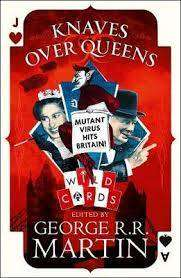Cover of Knaves Over Queens (Wild Cards) - George R. R. Martin - 9780008239688