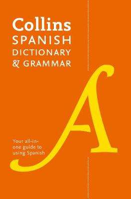 Cover of Collins Spanish Dictionary and Grammar - Collins Dictionaries - 9780008241391