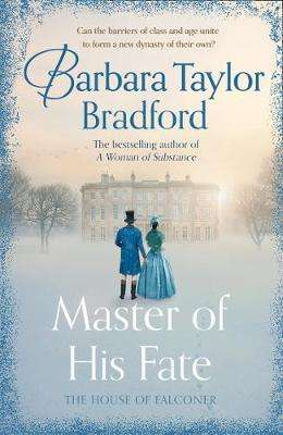 Cover of Master of his Fate - Barbara Taylor Bradford - 9780008242404