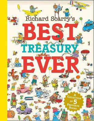 Cover of Richard Scarry's Best Treasury Ever - Richard Scarry - 9780008253264