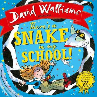 Cover of There's a Snake in My School! - David Walliams - 9780008257682