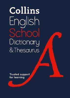 Cover of Collins School Dictionary & Thesaurus - Collins Dictionaries - 9780008257958