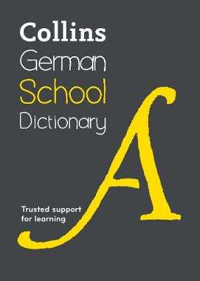Cover of Collins German School Dictionary - Collins Dictionaries - 9780008257989