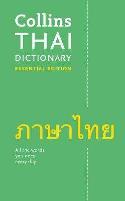 Cover of Collins Thai Essential Dictionary: Bestselling bilingual dictionaries - Collins Dictionaries - 9780008270674