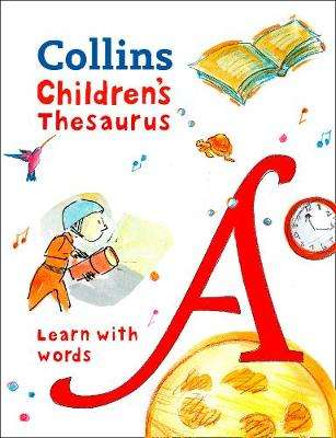 Cover of Collins Children's Thesaurus: Learn with words - Collins Dictionaries - 9780008271183